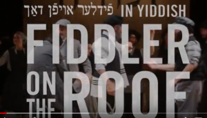 Don't Miss Fiddler On The Roof (In Yiddish)