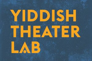 YANKL THE BLACKSMITH (Yiddish Theater Lab – Play Reading)